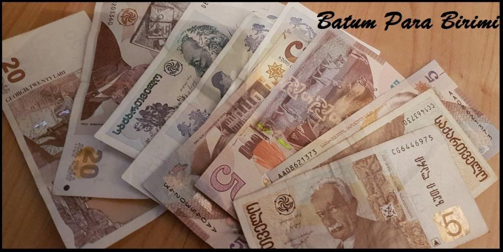 Batum Para Birimi - Gürcistan Larisi - GEL